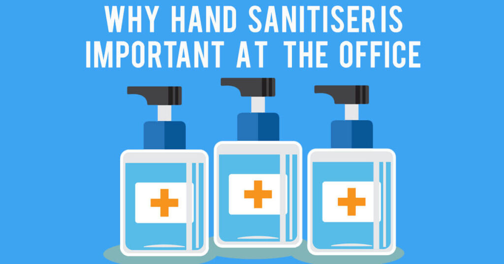 Benefits of Having Hand Sanitizer at the Office